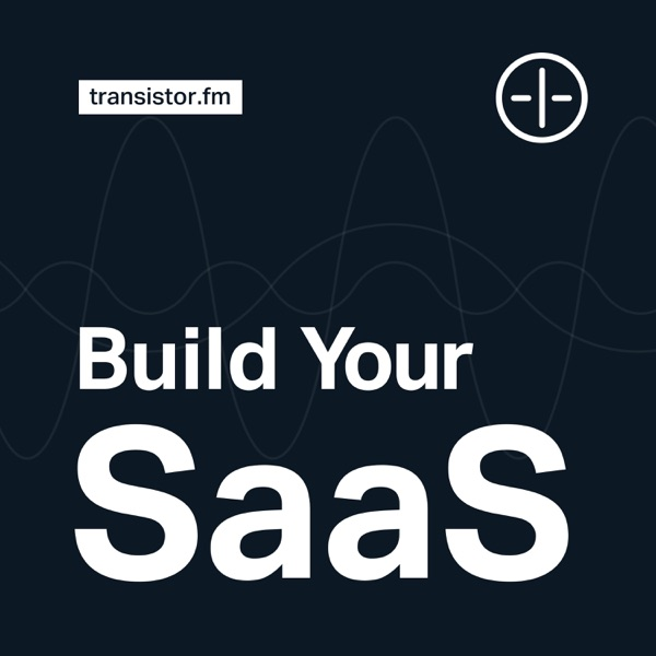 Build Your SaaS podcast